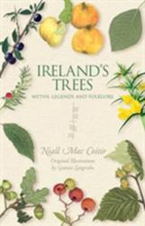Ireland's Trees - Myths, Legends & Folklore (ISBN: 9781848892484)