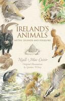 Ireland's Animals - Myths, Legends & Folklore (ISBN: 9781848892507)