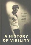 History of Virility (ISBN: 9780231168786)