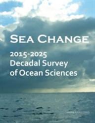 Sea Change - 2015-2025 Decadal Survey of Ocean Sciences (ISBN: 9780309366885)