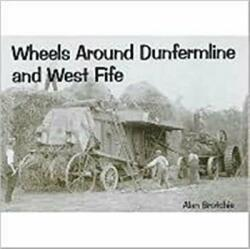 Wheels Around Dunfermline and West Fife (ISBN: 9781840333329)