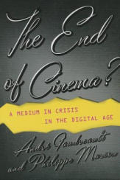 End of Cinema? (ISBN: 9780231173575)