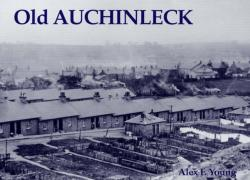 Old Auchinleck - Alex F Young (ISBN: 9781840333374)