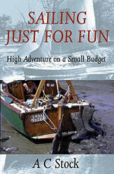 Sailing Just for Fun (ISBN: 9780953818068)