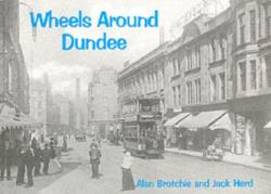 Wheels Around Dundee (ISBN: 9781840332100)