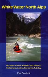White Water North Alps (ISBN: 9780951941393)