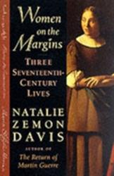 Women on the Margins - Three Seventeenth-Century Lives (ISBN: 9780674955219)