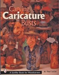 Carving Caricature Busts (ISBN: 9780764314971)