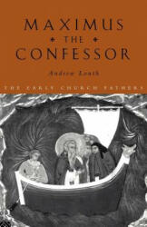 Maximus the Confessor - Andrew Louth (ISBN: 9780415118460)