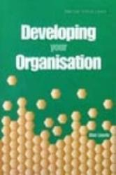 Developing Your Organisation (ISBN: 9781900360661)