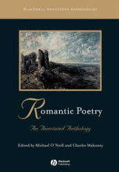 Romantic Poetry - An Annotated Anthology (ISBN: 9780631213178)