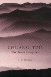 Inner Chapters - Chuang-Tzu (ISBN: 9780872205826)