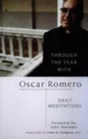 Through the Year with Oscar Romero - Daily Meditations (ISBN: 9780232526950)