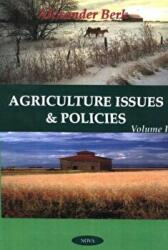 Agriculture Issues and Policies (ISBN: 9781560729471)