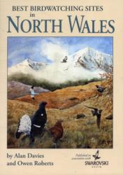 Best Birdwatching Sites in North Wales (ISBN: 9780955033940)