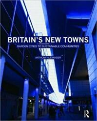 Britain's New Towns (ISBN: 9780415475136)