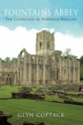 Fountains Abbey - The Cistercians in Northern England (ISBN: 9781848684188)