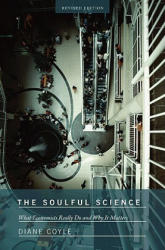 Soulful Science - What Economists Really Do and Why it Matters (ISBN: 9780691143163)
