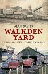 Walkden Yard - Alan Davies (ISBN: 9781848689251)