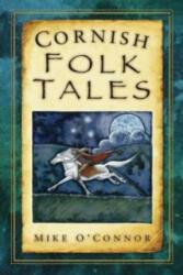 Cornish Folk Tales (ISBN: 9780752450667)