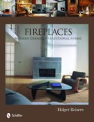 Fireplaces - Holger Reiners (ISBN: 9780764334900)