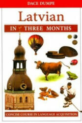 Latvian in Three Months: A Concise Course (ISBN: 9789934003424)