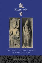 Kuan-yin - Chun-Fang Yu (ISBN: 9780231120296)