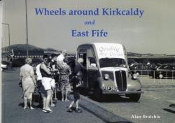 Wheels Around Kirkcaldy and East Fife (ISBN: 9781840334982)