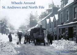 Wheels Around St. Andrews and North Fife (ISBN: 9781840335064)