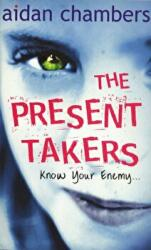 Present Takers (ISBN: 9781849419987)