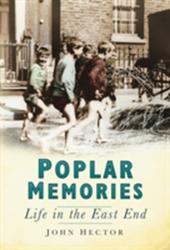 Poplar Memories - Hector (ISBN: 9780752458236)