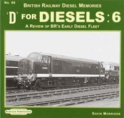 D FOR DIESELS 6 (ISBN: 9781909625280)