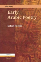 Early Arabic Poetry - Select Poems (ISBN: 9780863723872)