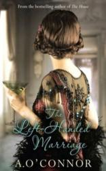 Left-Handed Marriage - A. O'Connor (ISBN: 9781781999400)