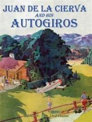 Juan de la Cierva and His Autogiros (ISBN: 9781840335590)