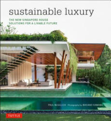 Sustainable Luxury - Paul McGillick Ph. D, Masano Kawana (ISBN: 9780804844758)