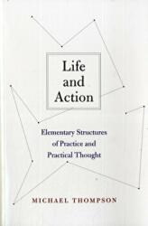 Life and Action - Elementary Structures of Practice and Practical Thought (ISBN: 9780674063983)