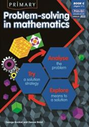 Primary Problem-solving in Mathematics - Analyse, Try, Explore (ISBN: 9781846541889)