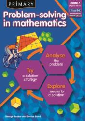 Primary Problem-solving in Mathematics - Analyse, Try, Explore (ISBN: 9781846541872)