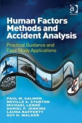 Human Factors Methods and Accident Analysis - Practical Guidance and Case Study Applications (ISBN: 9781409405191)