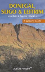 Donegal, Sligo & Leitrim - Adrian Hendroff (ISBN: 9781848891395)