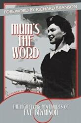 Mum's the Word (ISBN: 9781477245811)