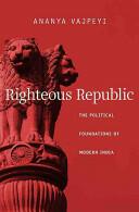 Righteous Republic (ISBN: 9780674048959)