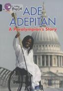 Ade Adepitan: A Paralympian's Story - Ade Adepitan (ISBN: 9780007465484)