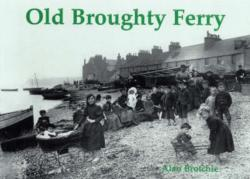 Old Broughty Ferry (ISBN: 9781840333947)