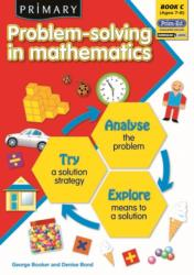 Primary Problem-Solving in Mathematics - Analyse, Try, Explore (ISBN: 9781846541841)