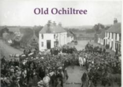 Old Ochiltree (ISBN: 9781840336023)