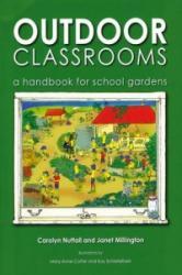 Outdoor Classrooms - A Handbook for School Gardens (ISBN: 9781856231138)