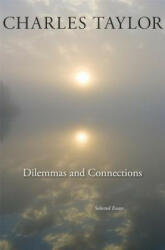 Dilemmas and Connections - Selected Essays (ISBN: 9780674284364)