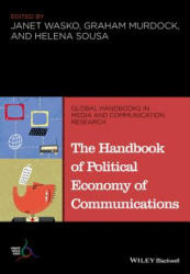 Handbook of Political Economy of Communications (ISBN: 9781118799444)